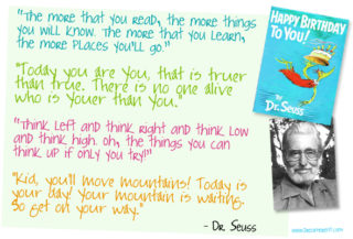 Today You Are You Thats Truer Than True Happy Birthday Dr Seuss